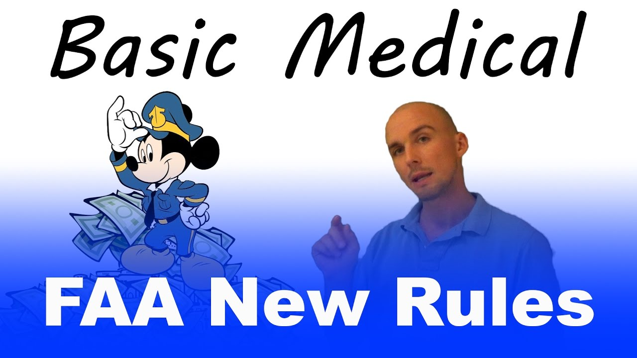 Basic MED | New FAA Medical Rules Explained