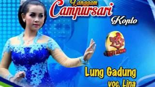 LANGGAM-CAMPURSARI KOPLO-LUNG GADUNG-LINA