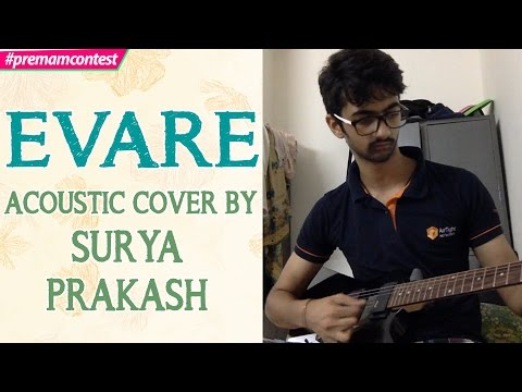 Evare - Acoustic Cover By Surya Prakash ♪♪ #premamcontest