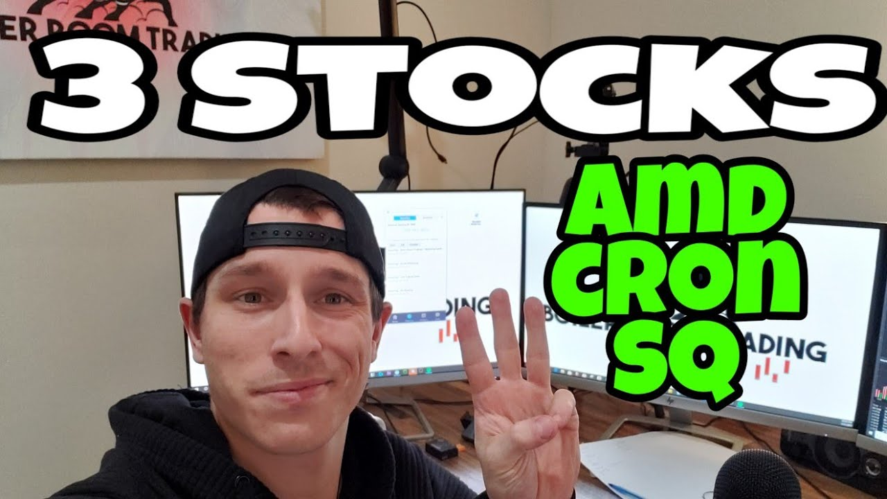3 Stocks To Watch This Week Amd Sq Cron Youtube