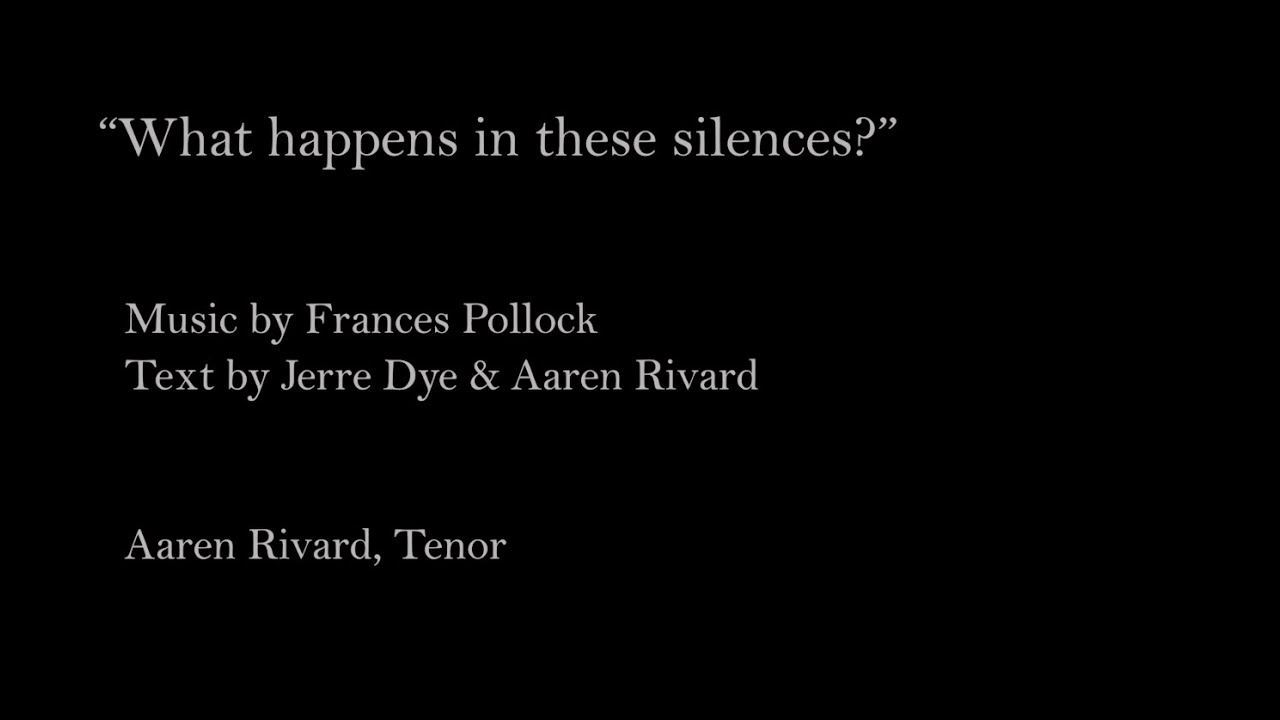 """What Happens in These Silences?"" (Chautauqua Opera Song Cycle) - Aaren Rivard, tenor"