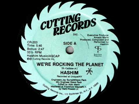 HASHIM - WE'RE ROCKING THE PLANET  ( 1984 ELECTRO CLASSIC )