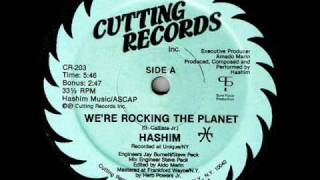 HASHIM WE 39 RE ROCKING THE PLANET 1984 ELECTRO CLASSIC
