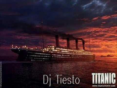 Dj Tiësto - Titanic