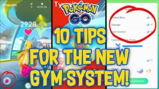 10 MUST KNOW TIPS FOR THE NEW GYM SYSTEM IN POKEMON GO!