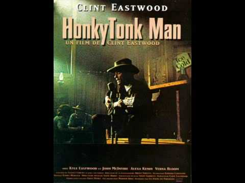 Honky Tonk Man (Clint Eastwood)