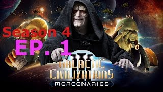Galactic Civilizations 3: Mercenaries (1.8) ~ S4 E1 ~ FIRST GALAAACTIC EMPIRAAHHH!