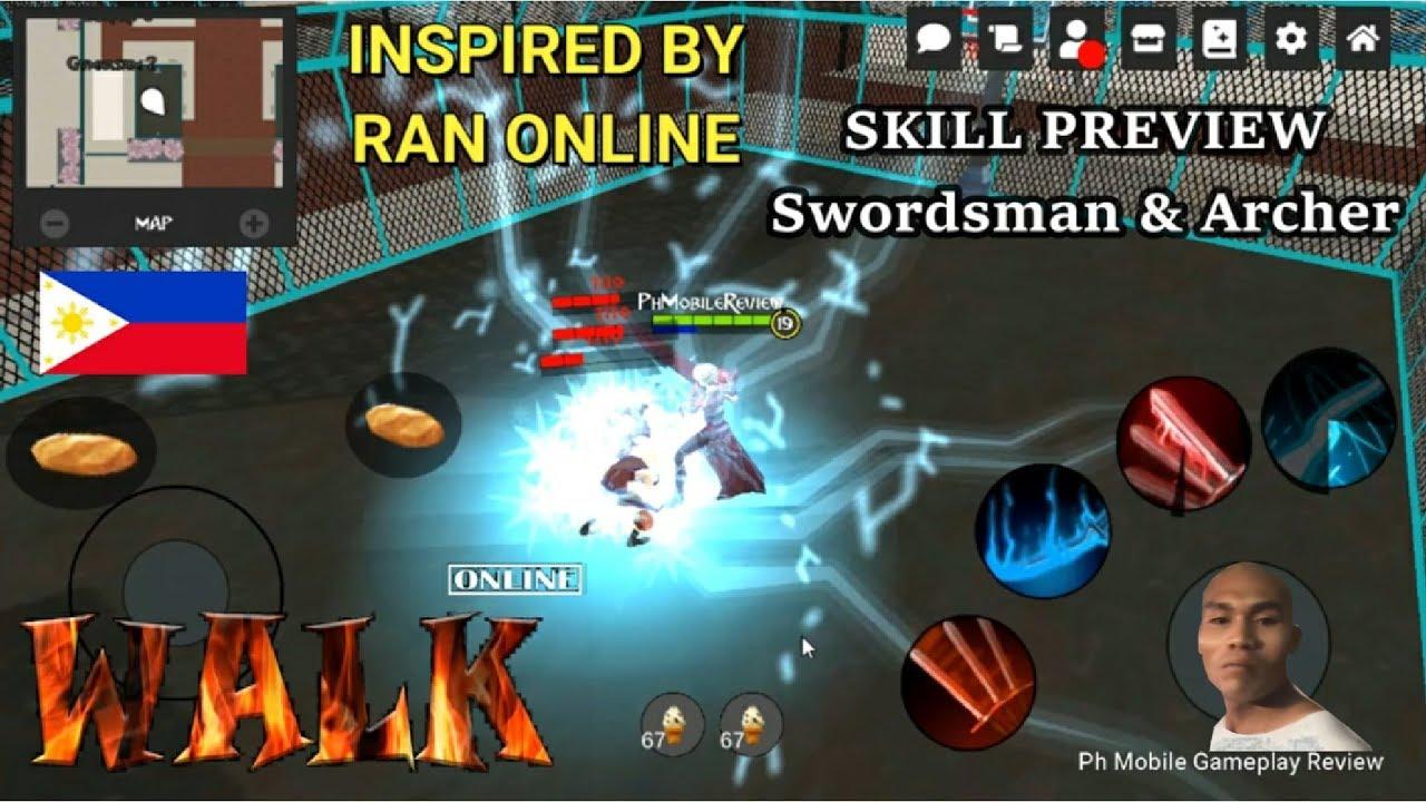 (Ran Mobile?) - Walk Online Skill Preview Swordsman & Archer (2nd Day  Gameplay UnderDevelopment)
