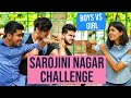 Girl V/S Boy Rs 1000 challenge in Sarojini Nagar ft The Teen Trolls | Sejal Kumar
