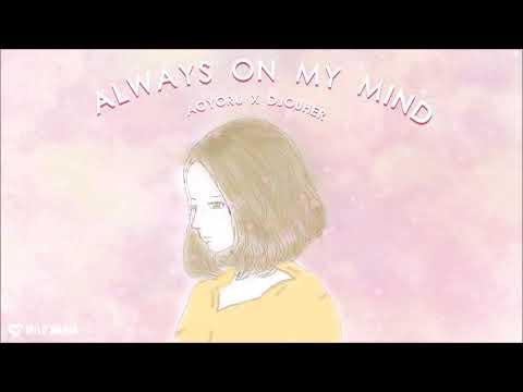 Djouher x Aoyoru - Always On My Mind