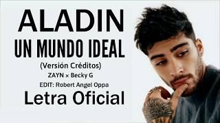 """ZAYN, Becky G - Un mundo ideal (Lyrics) (Versión Créditos) (De """"Aladdin""""/Audio Only) (Letra)"""
