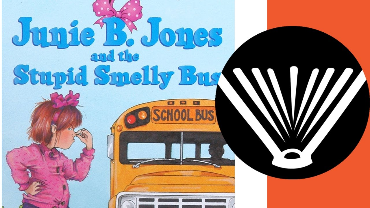 Junie B Jones And The Stupid Smelly Bus Part 1 A Book