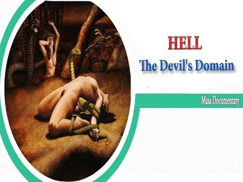 Hell | The Devil's Domain | documentary