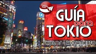 [TOKIO] Guía rápida: vuelos, dormir, comer, visitar ...