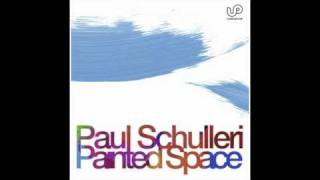 Paul Schulleri - Painted Space (Paul Gasille Remix) - UD0043