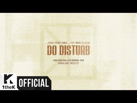 [Teaser 2] Jung Yong Hwa(정용화) _ 'DO DISTURB' HIGHLIGHT MEDLEY