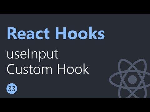 React Hooks Tutorial - 33 - useInput Custom Hook thumbnail