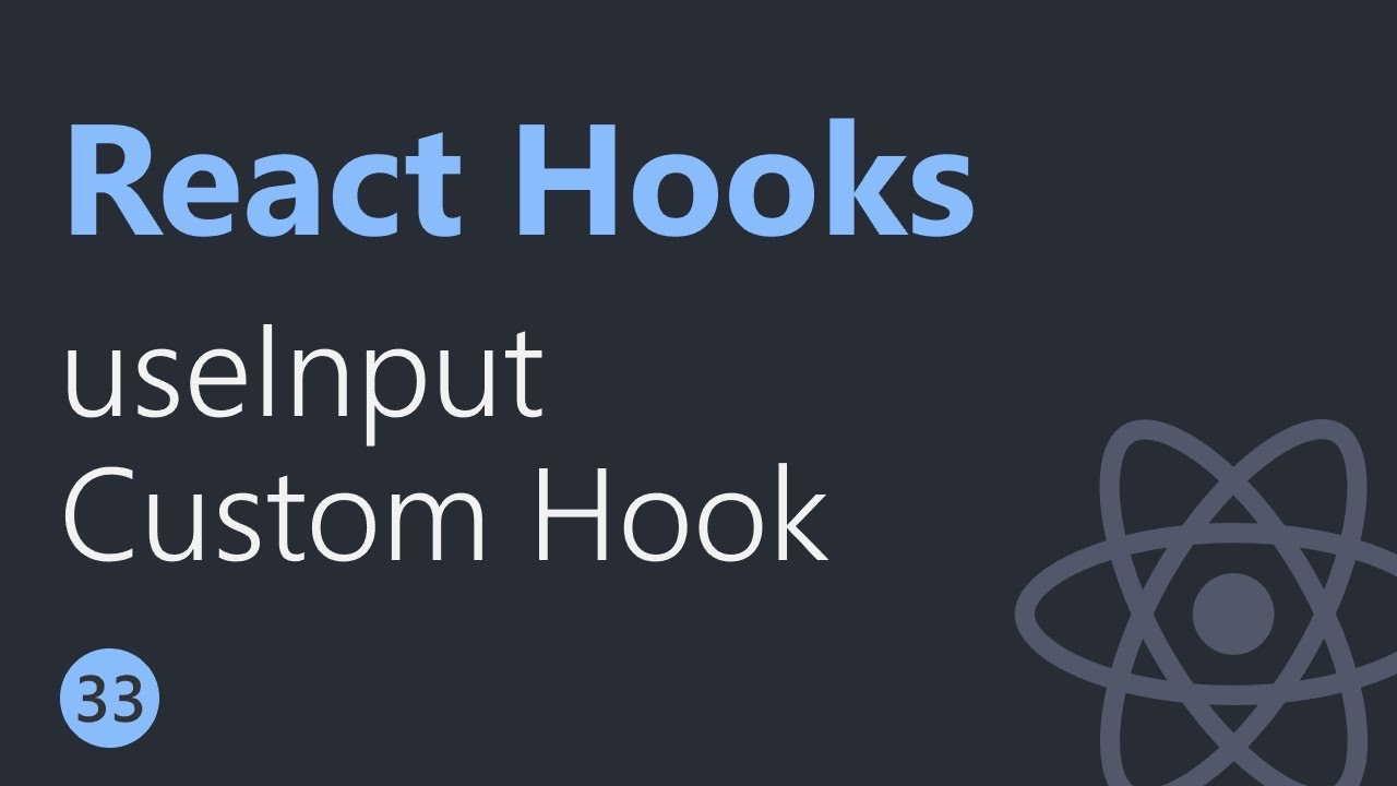 React Hooks Tutorial - 33 - useInput Custom Hook