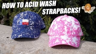 How to Acid Wash a Snapback! The Professional Tutorial Way!