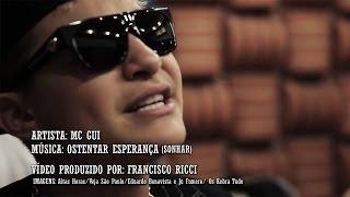Mc Gui - Ostentar Esperança (Sonhar) | (Web Clipe - Lançamento Top Funk 2014)