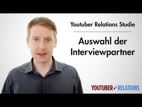 Youtuber Relations Studie - Teil 11: Auswahl der Interviewpartner