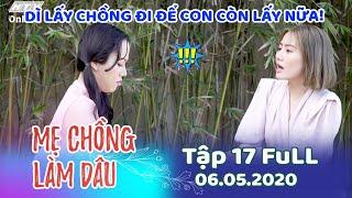 Mẹ Chồng Làm Dâu - Tập 17 Full | Phim Sitcom Mẹ Chồng Con Dâu Việt Nam Hay Nhất 2020 - Phim Hài HTV9