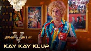 Arif v 216  Kay Kay Klüp