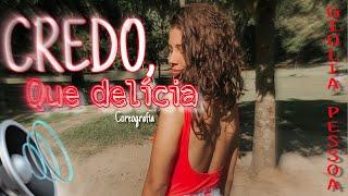 Baixar CREDO, QUE DELÍCIA - KEVINHO (DANCE VERTICAL VIDEO) I COREOGRAFIA