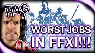 Final Fantasy XI - Worst Jobs of All Time!