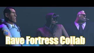 Repeat youtube video Rave Fortress Collab