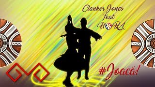 Clanker Jones Feat. Ho-Ra Joaca Original Mix.mp3