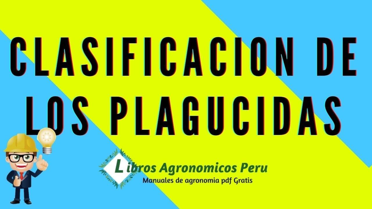Download Clasificación de los Plaguicidas