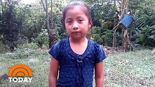 Death Of Guatemalan Girl In Border Patrol Custody Sparks Outrage   TODAY