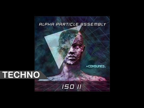Alpha Particle Assembly - ISO II (Original Mix)