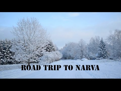 Road Trip to Narva, Estonia