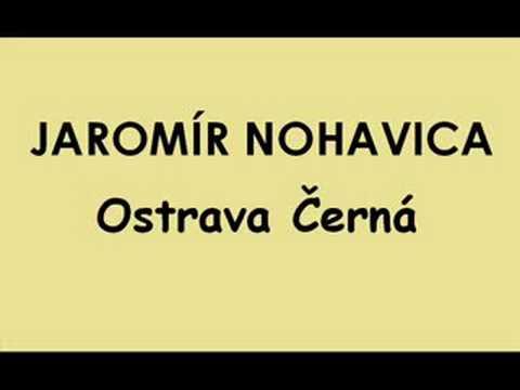 Jaromír Nohavica - Ostrava Černá