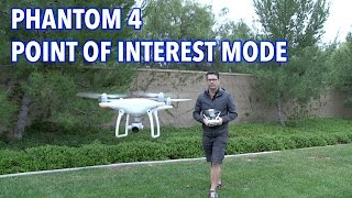 DJI Phantom 4 Point of Interest / POI Mode Phantom 4 Pro