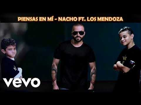 Nacho - Piensas en mi (Video Oficial) ft. Los Mendoza