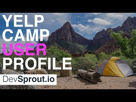 Creating User Profiles with Node JS - YelpCamp Tutorial