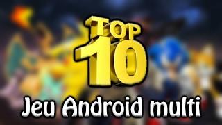 TOP 10 JEUX ANDROID MULTIJOUEUR