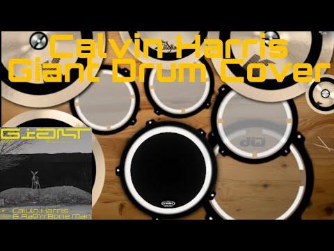Calvin Harris, Rag'n'Bone Man - Giant Drum Cover