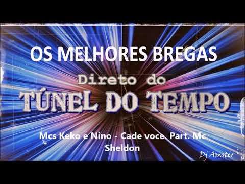 Mcs Keko e nino   Cade voce  Part  Mc sheldon