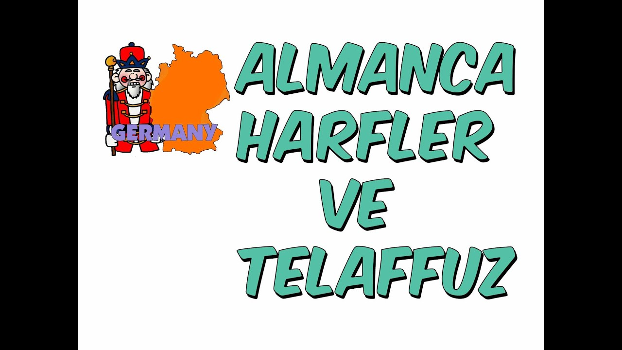 7dkda Almanca Harfler Ve Telaffuz Youtube