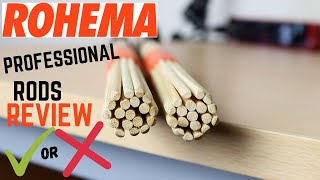 Drumstick Review: Rohema Professional Rods