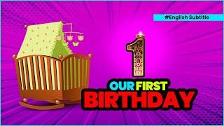 Our 1st birthday 🎂 (English Subtitles)
