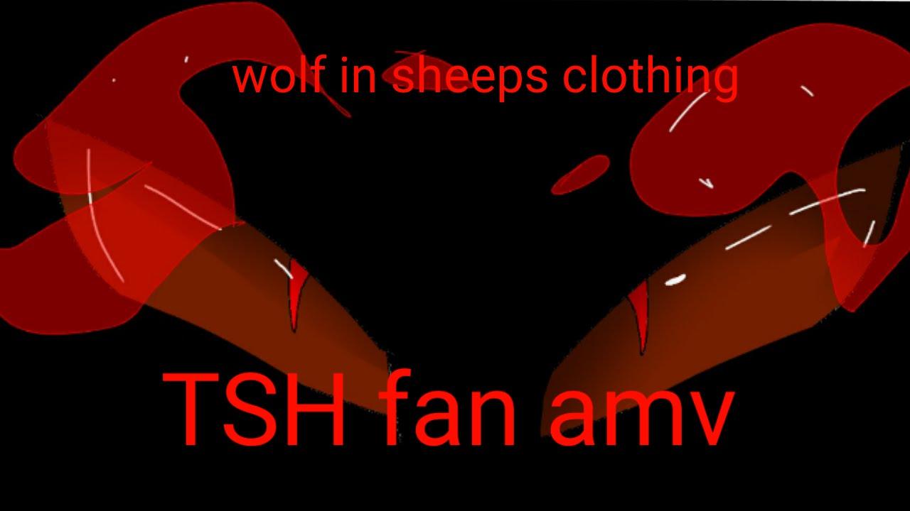 wolf in sheeps clothing. TSH mini fan AMV (spoilers?] (Gore/blood)