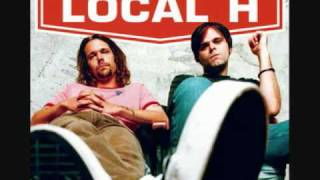Local H all the kids are all right ( alt words )