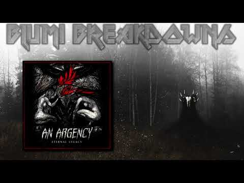An Argency - Eternal Legacy (Full Album // 2018) Blackened Symphonic DeathCore