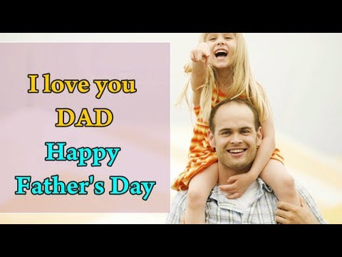 Happy Father's Day 2018 || Father Daughter Quotes