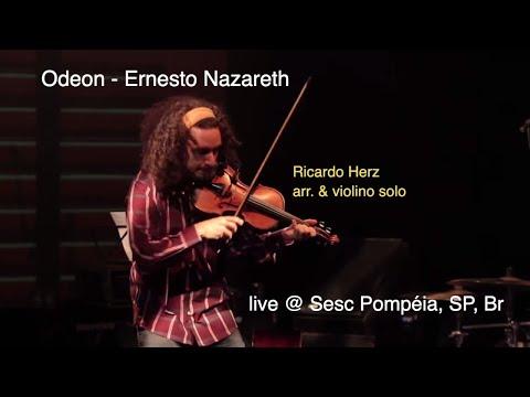 Ricardo Herz | Odeon - Ernesto Nazareth |  Live at Sesc Pompeia | Solo Violin